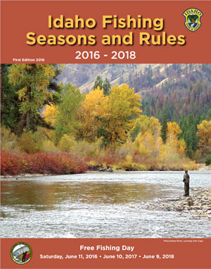 fishing seasons and rules idaho fish and game
