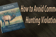 How to Avoid Common Hunting Violations